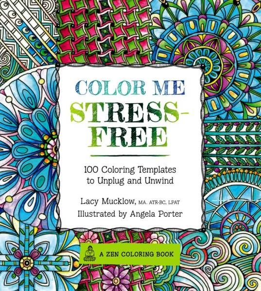 Coloring Reduces Stress And Anxiety Increases Creativity In Adults According To Research