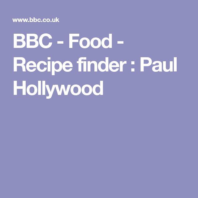 BBC - Food - Recipe finder : Paul Hollywood