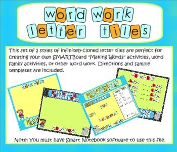 SMARTBoard Word Work Letter Tiles: Infinitely-Cloned letters in two styles to use for a variety of word work activities. You can easily create word work that is customized to your curriculum and students' needs. Includes templates, sample pages, and complete directions. $3