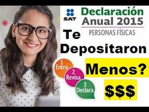 Declaración Anual SAT 2016, Que Hacer si te Depositaron Menos en tu Devo...