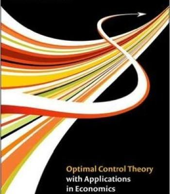 Optimal Control Theory With Applications In Economics PDF