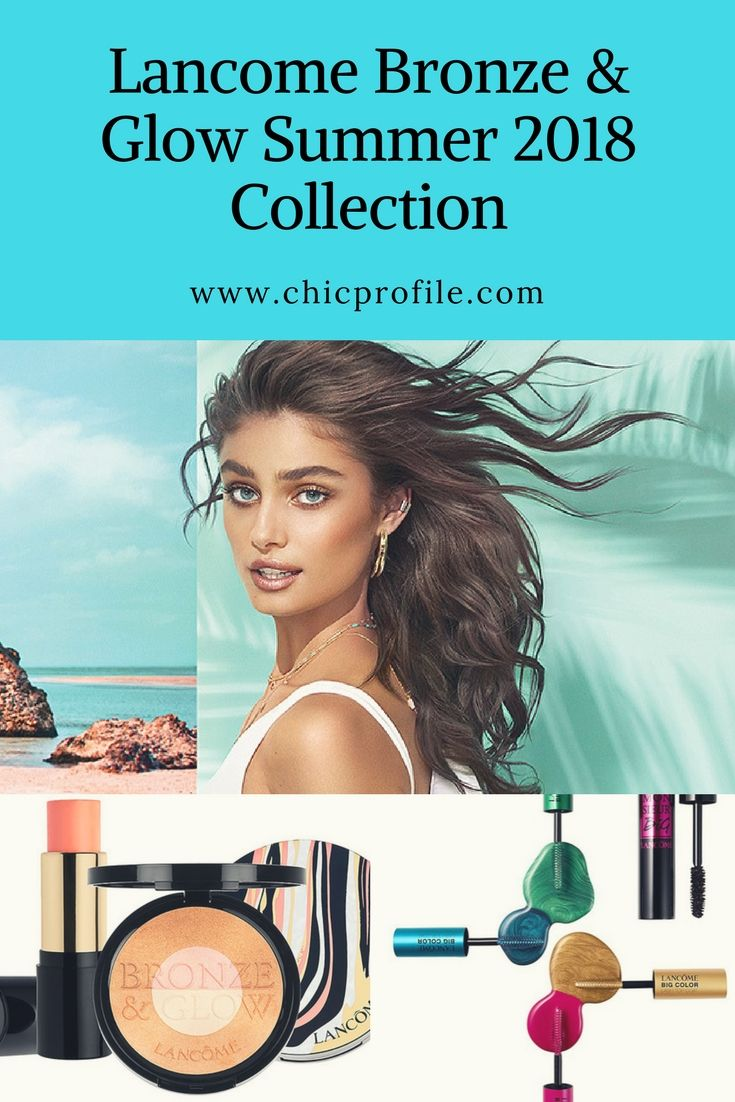 Get into your summer swing all year long with a bronzed and glowing look from the Lancôme Makeup Collection. This limited-edition collection is full of sun-kissed looks to keep you bronzed and glowing. via @Chicprofile
