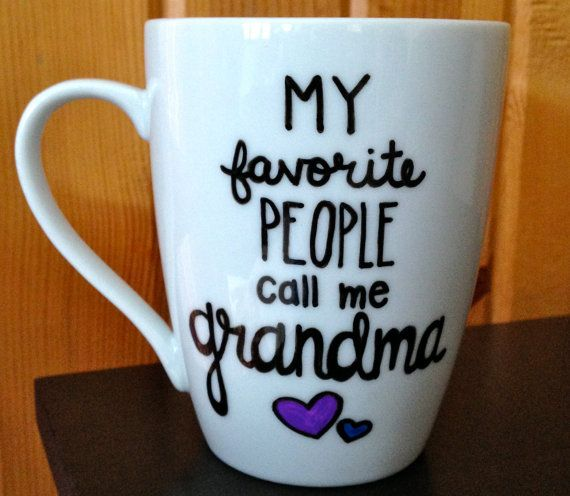 Grandma Coffee Mug My favorite People Call Me by Hinzpirations