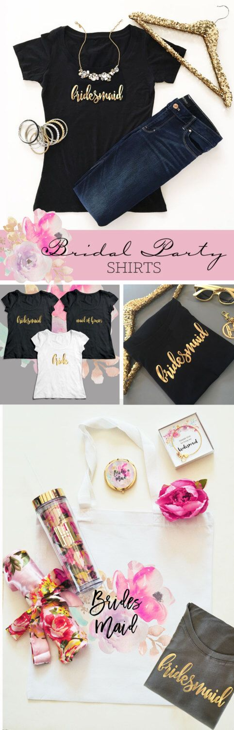 Bridal Tshirts - Bridesmaid Shirts - Bridesmaid Gifts Gold Bridesmaid T shirts (EB3160BPW) by ModParty on Etsy https://www.etsy.com/listing/461140808/bridal-tshirts-bridesmaid-shirts