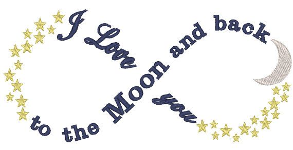 Infinity I love You To The Moon And Back Machine by EmbellishStar, $3.00