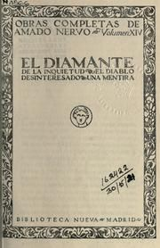 Obras completas de Amado Nervo.  [Texto al cuidado de Alfonso Reyes; ilustraciones de Marco] Published 1920 by Biblioteca Nueva in Madrid .