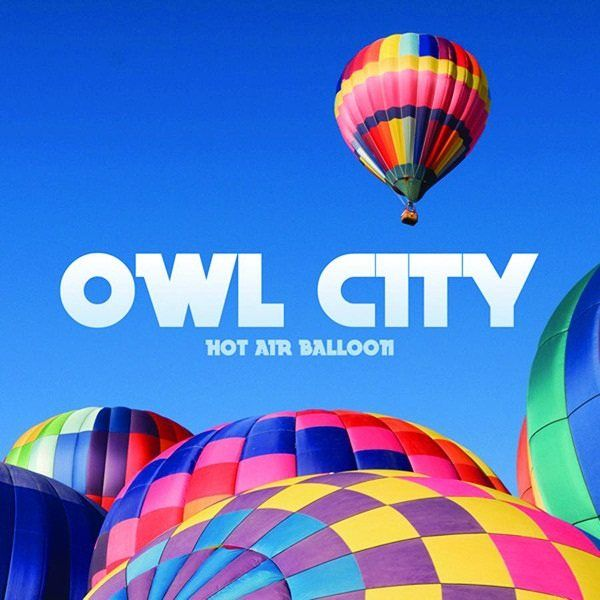 One of the cutest songs in the history of songs: Music, Hot Air Balloon, Adam, Cities, Album, Owl City, Owlcity