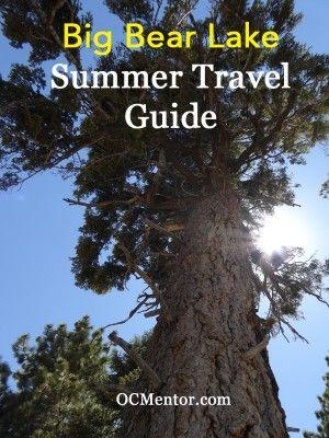 Big Bear Lake Summer Travel Guide #travel #tmom