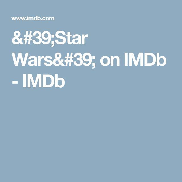 'Star Wars' on IMDb - IMDb