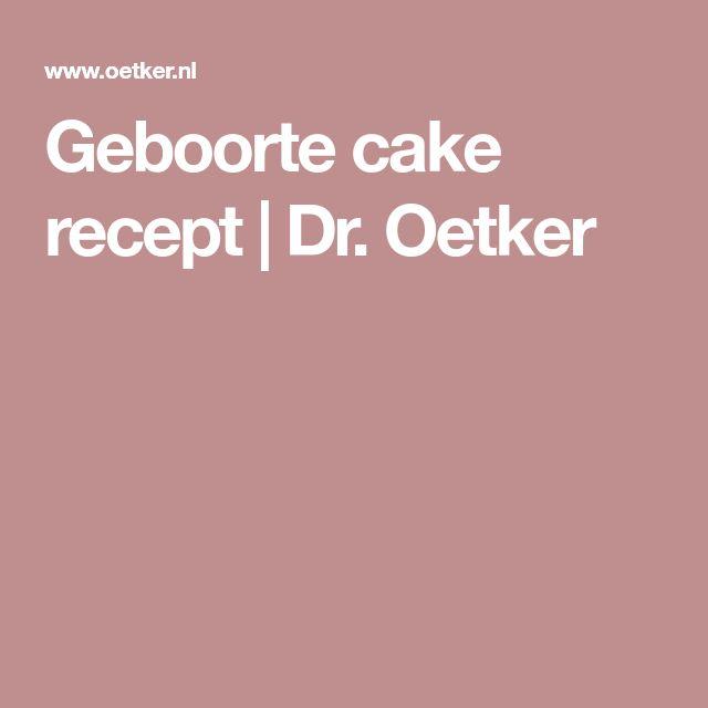 Geboorte cake recept   Dr. Oetker
