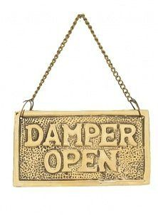 Fireplace Damper Sign - Solid Brass by Nantucket Brand. $12.95. This solid brass hanging damper sign is used to indicate whether the chimney flue is open or closed. The sign hangs from a small chain above your flireplace. One side says Damper Open and the other side says Damper Closed. A very useful item for any fireplace. Measures 1.5 inches x 3.5 inches…