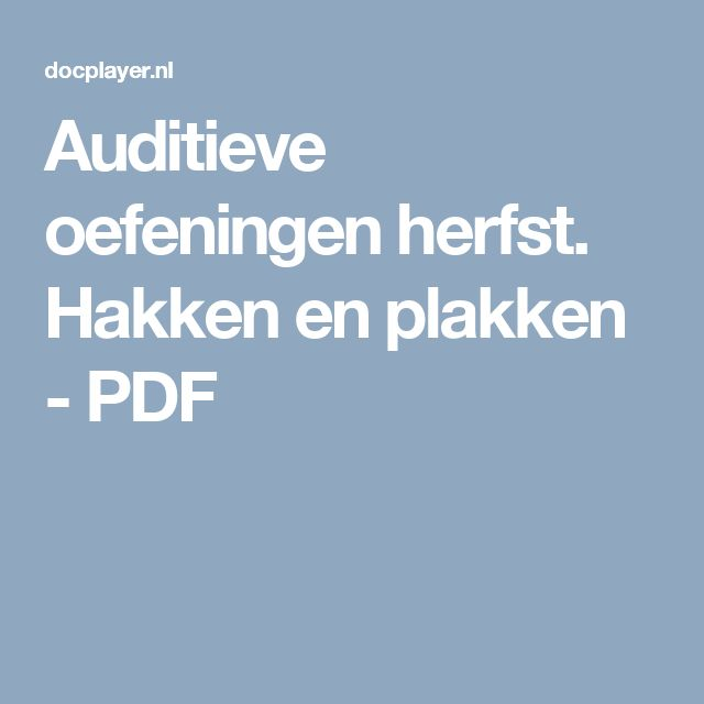 Auditieve oefeningen herfst. Hakken en plakken - PDF