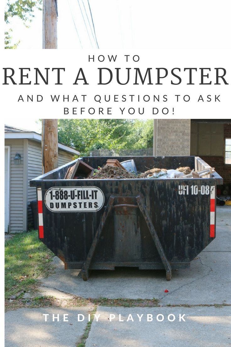 How to Rent A Dumpster & What Questions to Ask Rent a