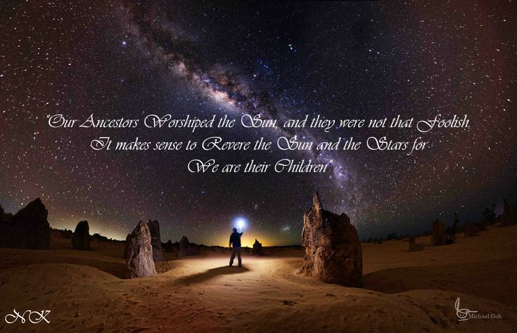 """""""Our ancestors worshiped the sun and they were not that foolish. It makes sense to revere the sun and the stars for we are their children"""" - Carl Segan [2048X1321]"""