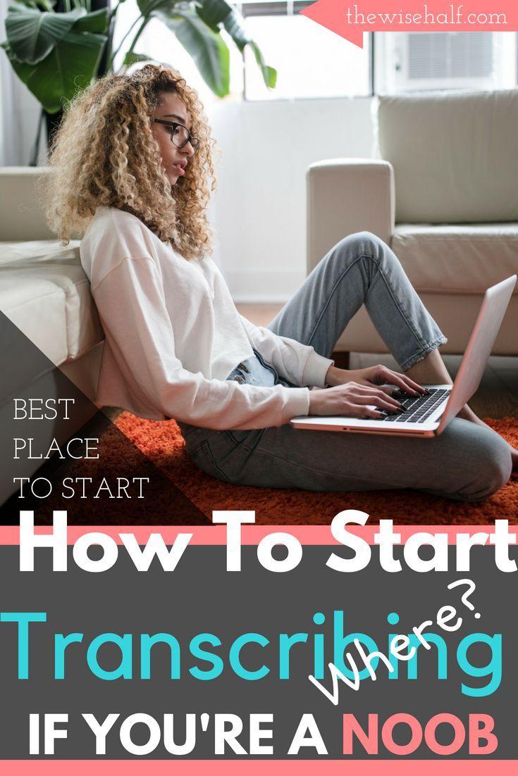 Freelance Transcription Jobs For Beginners How To Start Transcription Jobs For Beginners Transcription Online Jobs From Home