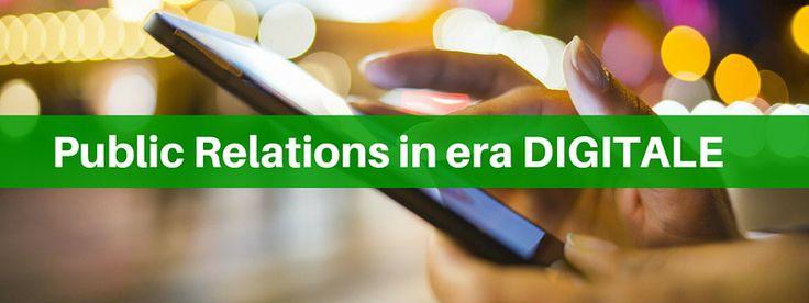 Public relations in era digitale: la trasformazione in atto