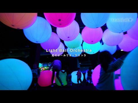 라이트 볼 오케스트라 | teamLab World Dance! Art Museum,Learn&Play! Future Park