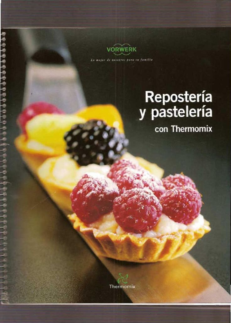Thermomix reposteria y pasteleria by Fiesta Thermomix - issuu