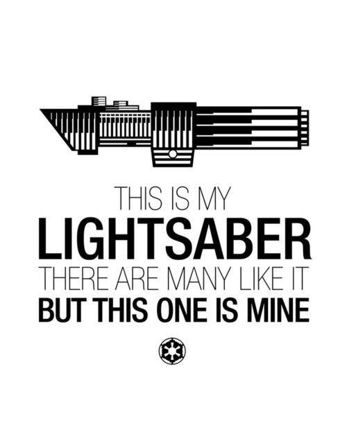 If wanting my very own lightsaber is wrong... well... then I don't want to be right!