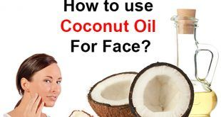 how to use coconut oil for face