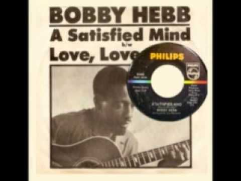 ▶ BOBBY HEBB - A Satisfied Mind (1966) - YouTube