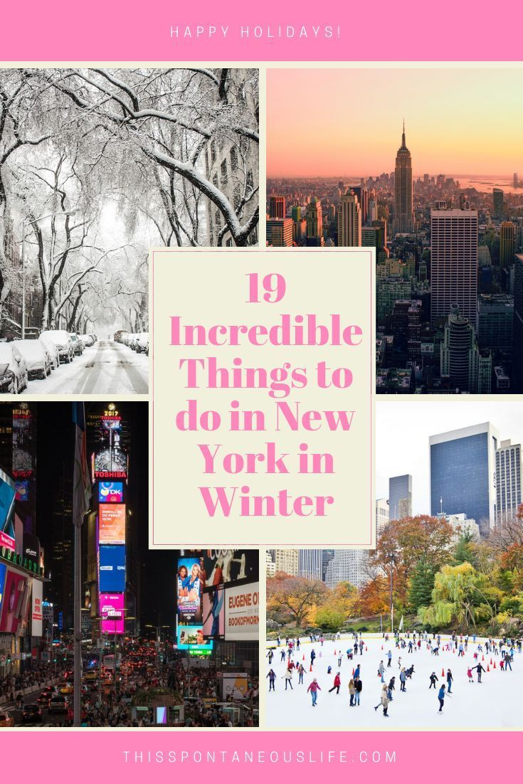 19 Incredible Things to do in NYC in Winter