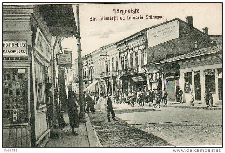 Targoviste - str Libertatii cu Libraria Stanescu - interbelica