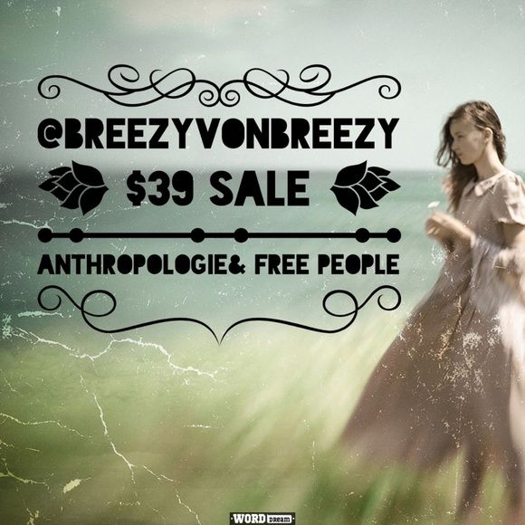 🚨$39 Anthropologie& Free People Sale Select Anthropologie and Free People have been marked down to $39. Includes NWT and gently used. You can still bundle and save on sale items 🙀 Free People Dresses