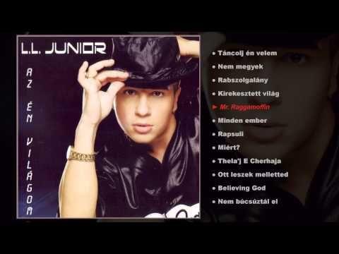 L.L. Junior - Az én világom (teljes album) - YouTube