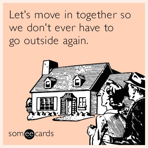 437 best funny bone images on pinterest work funnies for Moving in together quotes