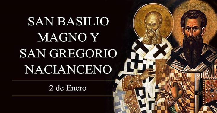 SAN BASILIO MAGNO Y SAN GREGORIO NACIANCENO 2 de enero