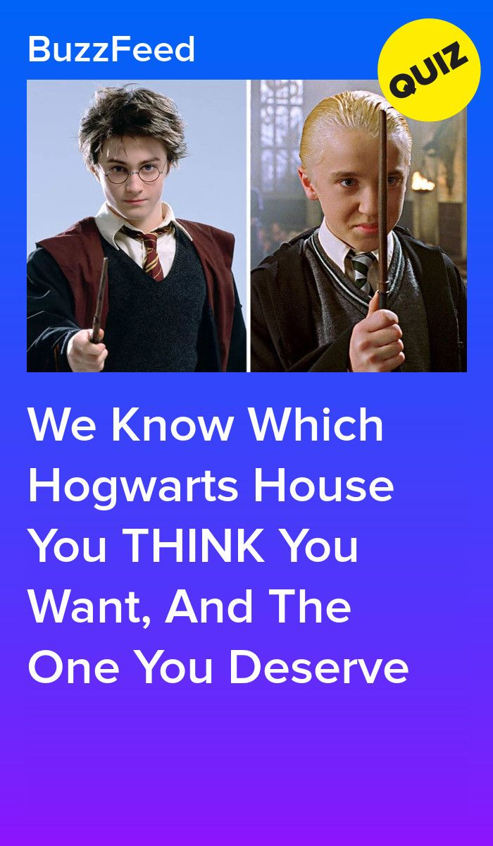 We Know Which Hogwarts House You Want To Be In And The One You Re Actually In Which Hogwarts House Harry Potter House Quiz Harry Potter Buzzfeed