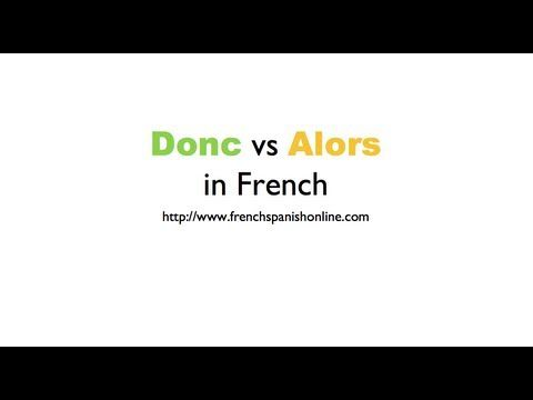 Donc vs Alors in French