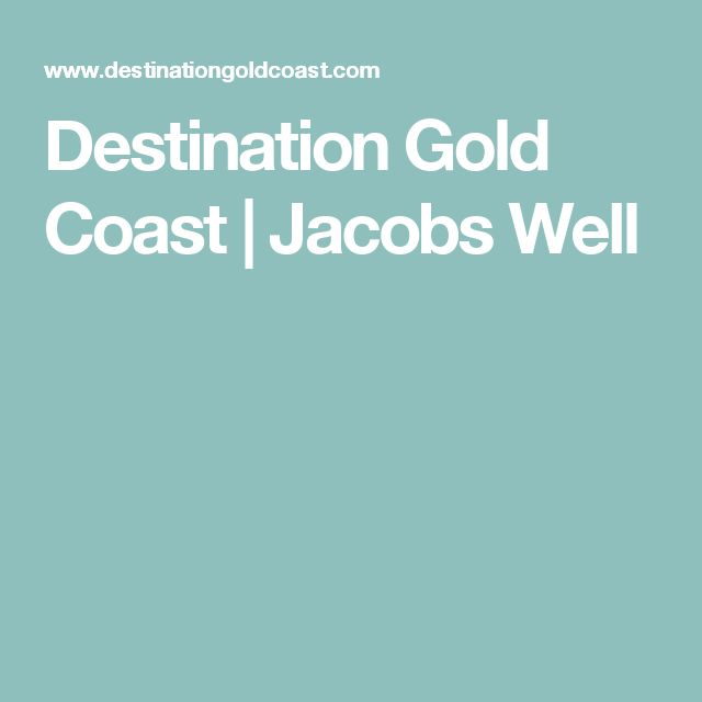 Destination Gold Coast | Jacobs Well