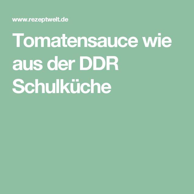 Tomatensauce wie aus der DDR Schulküche
