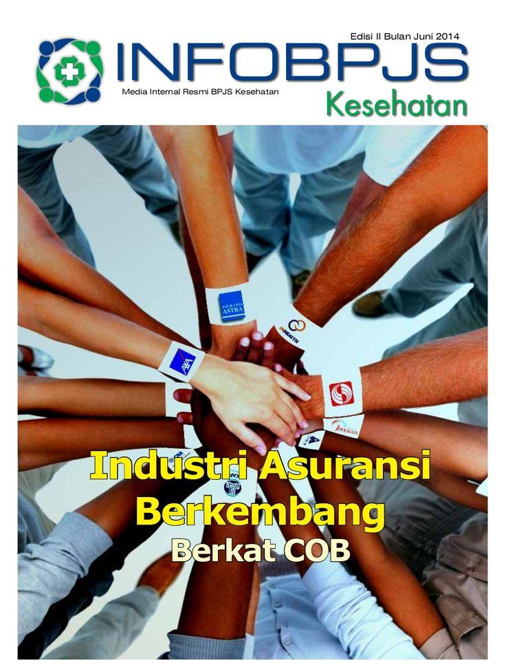Majalah Info BPJS Kesehatan, Edisi 2, Tahun 2014,  by BPJS Kesehatan RI via slideshare
