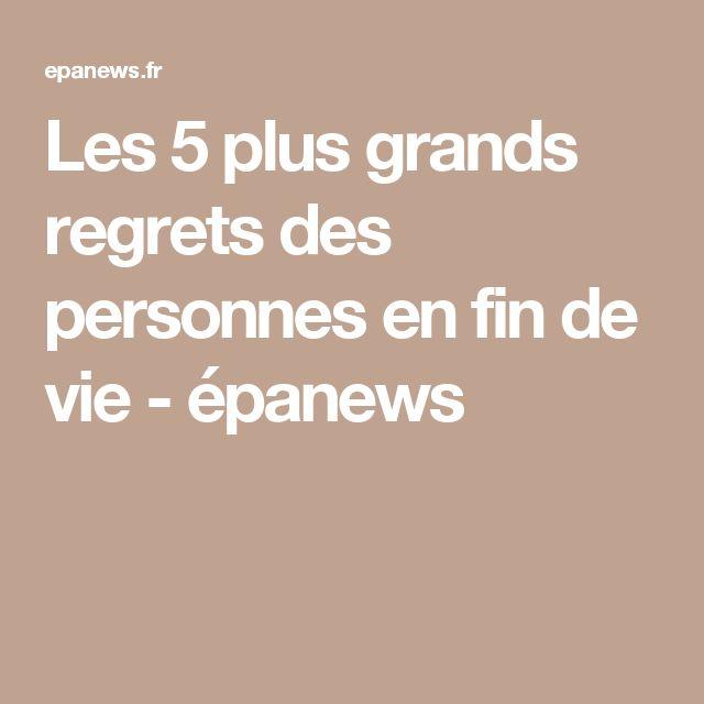 Les 5 plus grands regrets des personnes en fin de vie - épanews