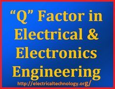 Q Factor in Electrical and Electronics Engineering In a Tuned Circuit, The ratio between Reactance and Resistance is called Q Factor or Quality Factor … Or … Opposite of the Power factor is called the Q-Factor or Quality Factor of a Coil or its figure of merit. Q Factor = 1/ Power Factor=1/Cosθ= Z/R …