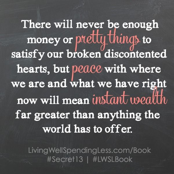 2015 is my year of contentment. It's my one word I'm focusing on for the year. Chapter 2 of Ruth Soukup's new book Living Well Spending Less: 12 Secrets of the Good Life she shares how contentment is a choice. It IS a choice and focusing on that daily is my goal for the year.