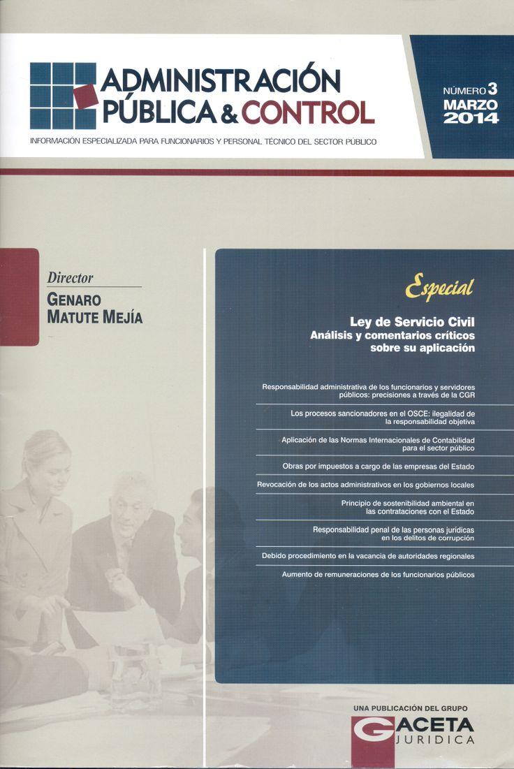 Administración Pública y Control. Disponible en la Hemeroteca (Biblioteca Central - Nivel 4A)