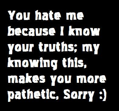 Sayings And Quotes About Haters | truths, hate, friendship, sayings, quotes, new | Inspirational ...