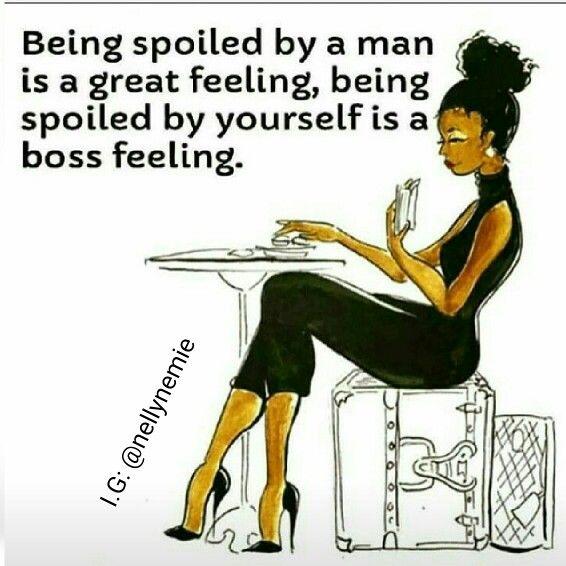 Act like a lady, think like a boss!!!                                                                                                                                                     More