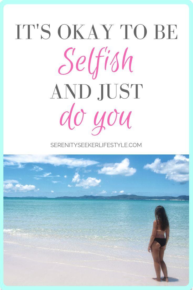 selfish, self love, mindfulness, self appreciation, lifestyle advice,  emotions, how do i love me, self development, life coach, motivat… | Cfs/me  sucks ...