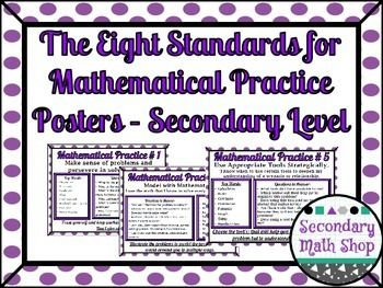 8 Standards for Mathematical Practices Posters - Secondary Lvl. Purple Polka DotIn this fantastic set of 8 landscape style wall cards/posters you will find everything you need to illustrate the Eight Standards For Mathematical Practice.  I have also included a 2 - page handout that includes shrunk down versions of all eight posters for students to put into their notebooks. **Great For Word Walls!!!Each full color card/poster features:1.