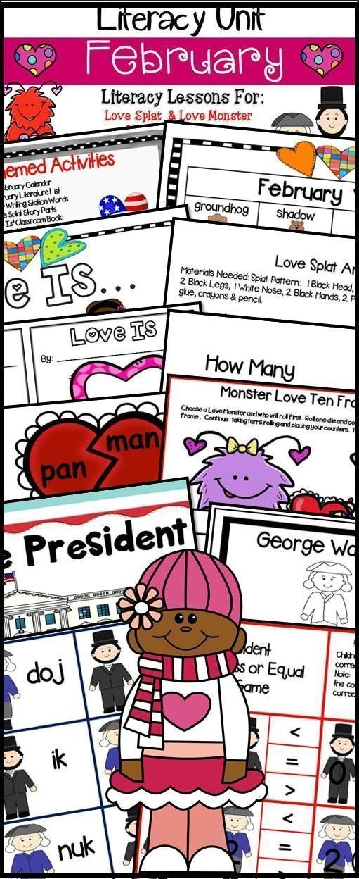 February Themed Literature & Math Activities  to  use with the following stories:  Love Splat  & Love Monster;  If I Were President,  The Story of George Washington & The Story of Abraham Lincoln.  Activities