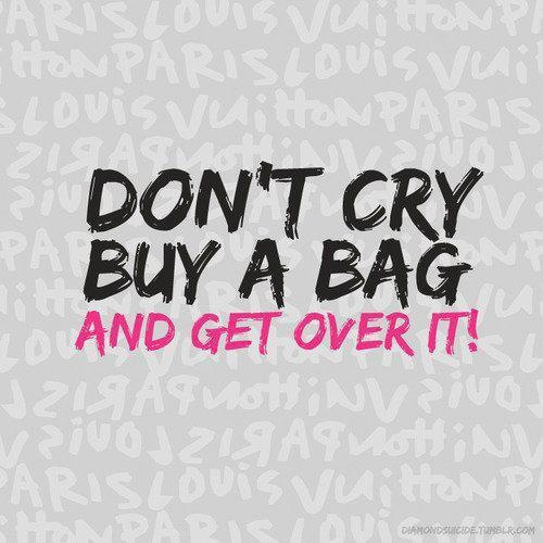 Don T Cry A Bag