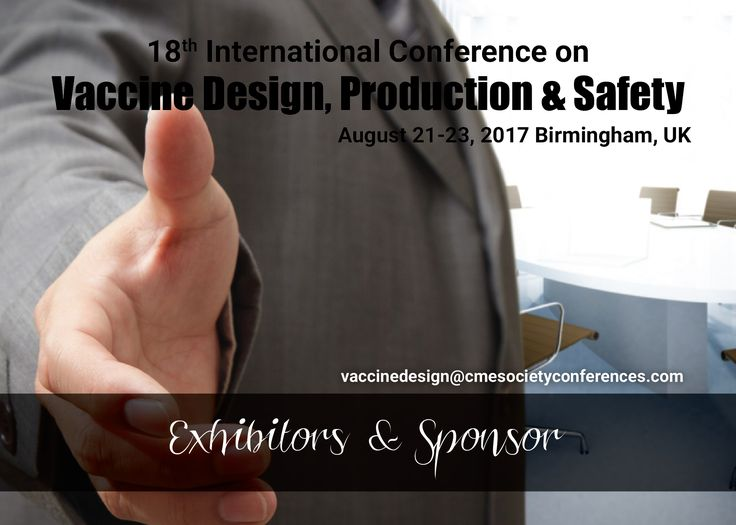 he 18th International Conference on #Vaccine Design, Production & Safety will exhibit the products and services from commercial and non-commercial organizations like Drug manufactures, Clinical Trial Sites, Management Consultants, Chemists, Pharmacists, Business delegates and Equipment Manufacturers. .