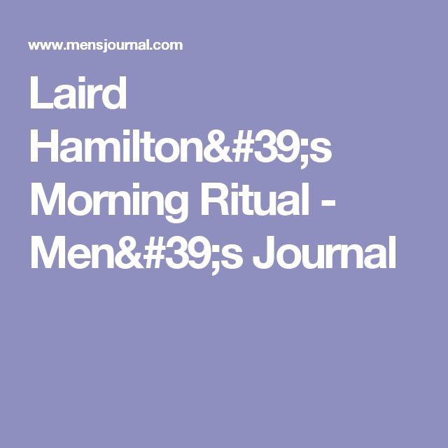 laird hamiltons morning ritual