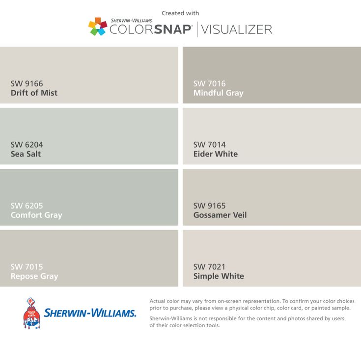 I found these colors with ColorSnap® Visualizer for iPhone by Sherwin-Williams: Drift of Mist (SW 9166), Sea Salt (SW 6204), Comfort Gray (SW 6205), Repose Gray (SW 7015), Mindful Gray (SW 7016), Eider White (SW 7014), Gossamer Veil (SW 9165), Simple White (SW 7021).