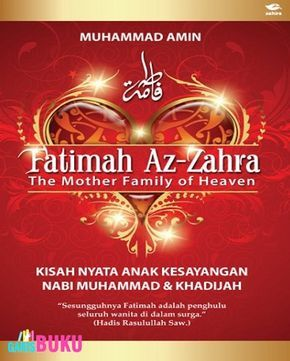 Fatimah Az-Zahra The Mother Family of Heaven  :  www.scoop.it/t/toko-buku-online-terlengkap-dan-terpercaya/p/4059529643/2016/02/10/fatimah-az-zahra-the-mother-family-of-heaven